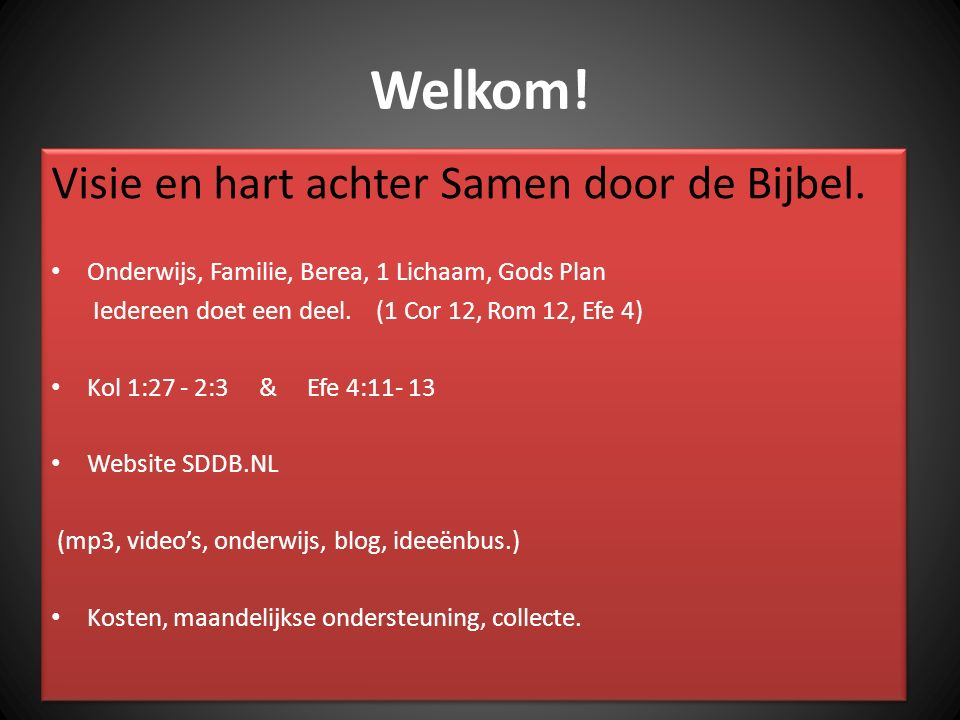 Welkom! Visie en hart achter Samen door de Bijbel.