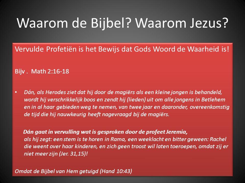 Waarom de Bijbel Waarom Jezus