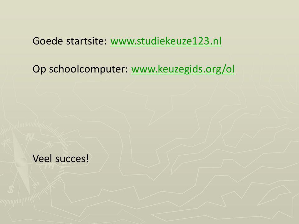 Goede startsite: www.studiekeuze123.nl
