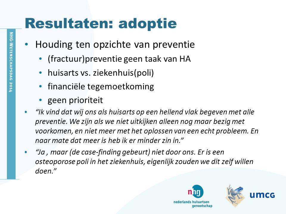 Resultaten: adoptie Houding ten opzichte van preventie