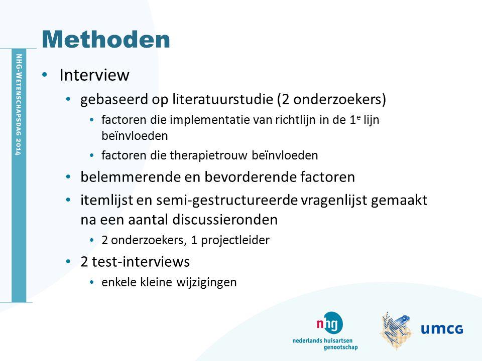 Methoden Interview gebaseerd op literatuurstudie (2 onderzoekers)