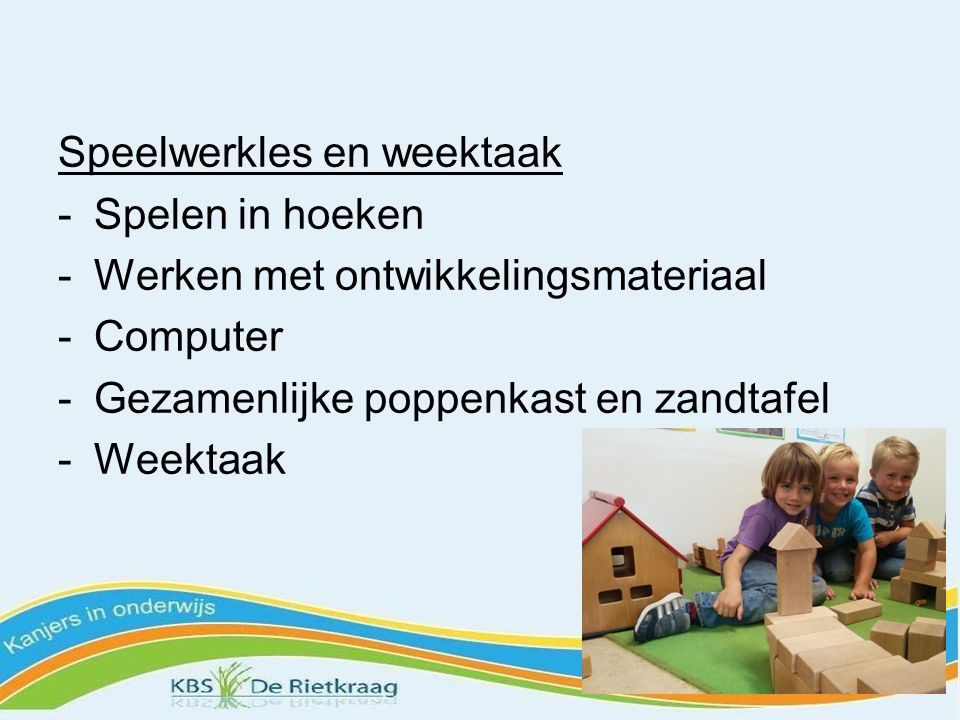 Speelwerkles en weektaak