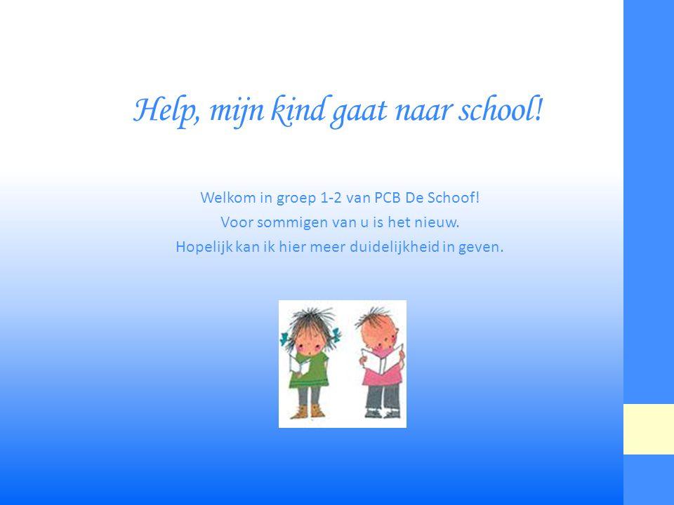 Help, mijn kind gaat naar school!