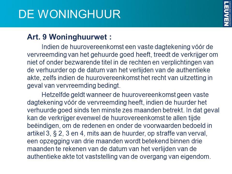 DE WONINGHUUR Art. 9 Woninghuurwet :