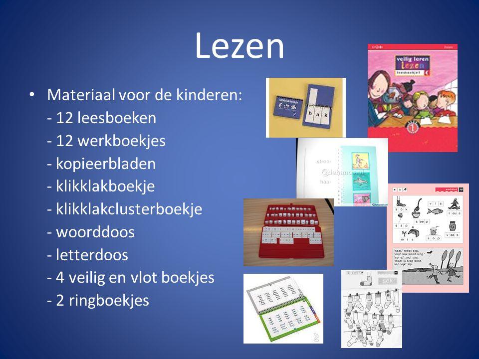 Lezen Materiaal voor de kinderen: - 12 leesboeken - 12 werkboekjes