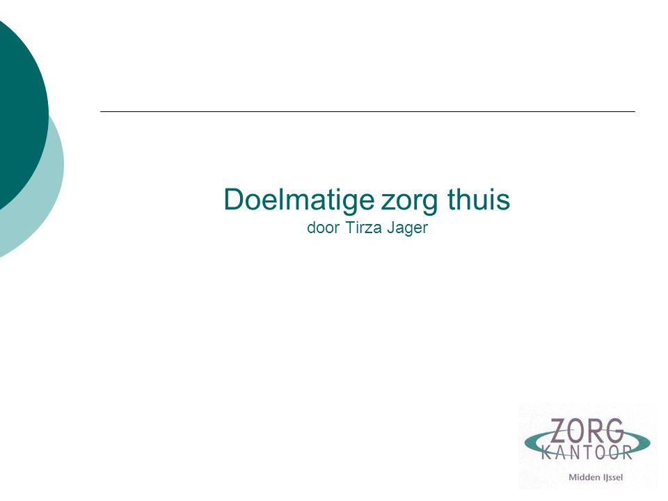 Doelmatige zorg thuis door Tirza Jager