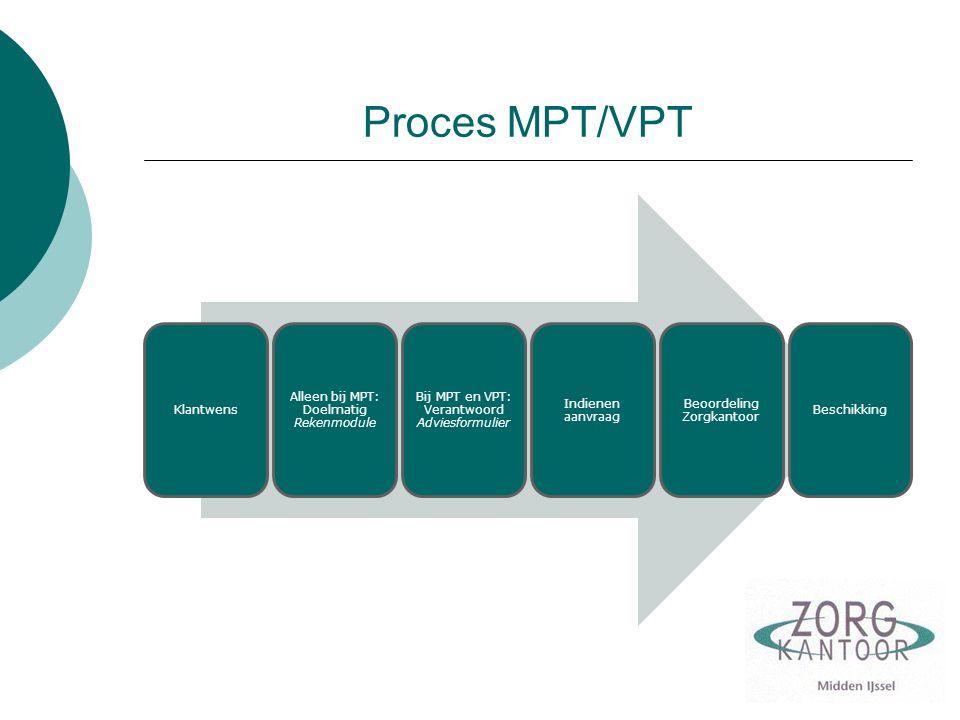 Proces MPT/VPT Klantwens Alleen bij MPT: Doelmatig Rekenmodule