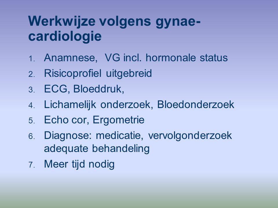 Werkwijze volgens gynae-cardiologie