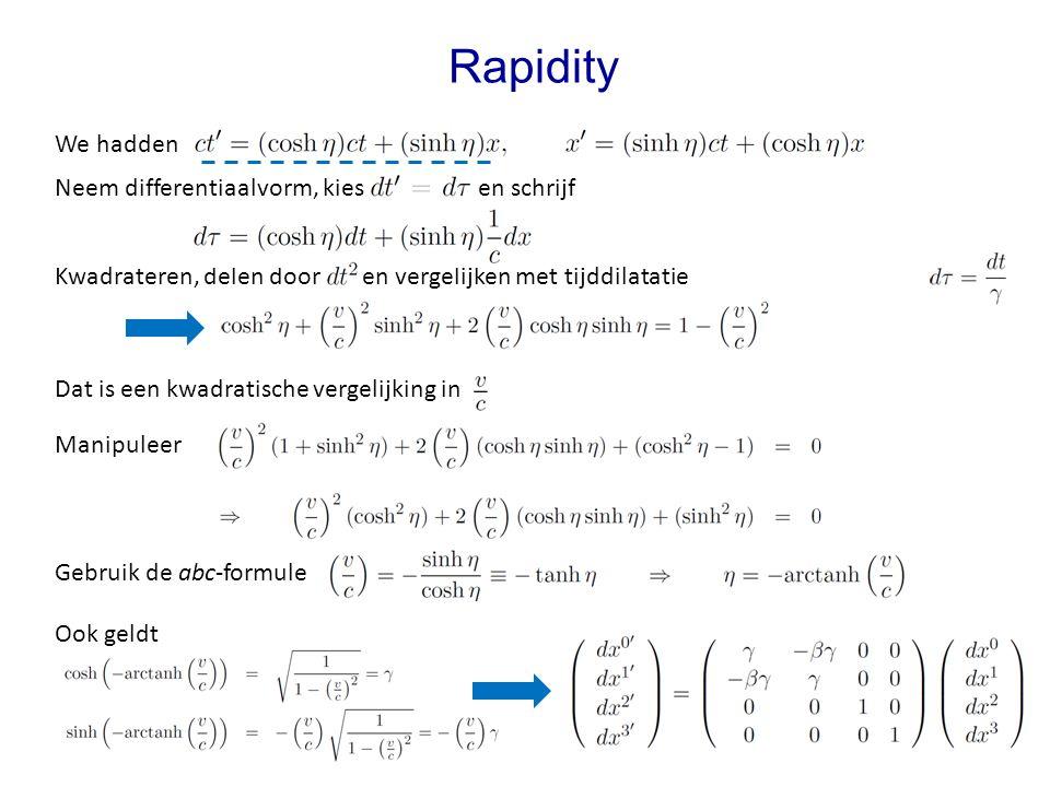 Rapidity We hadden Neem differentiaalvorm, kies en schrijf