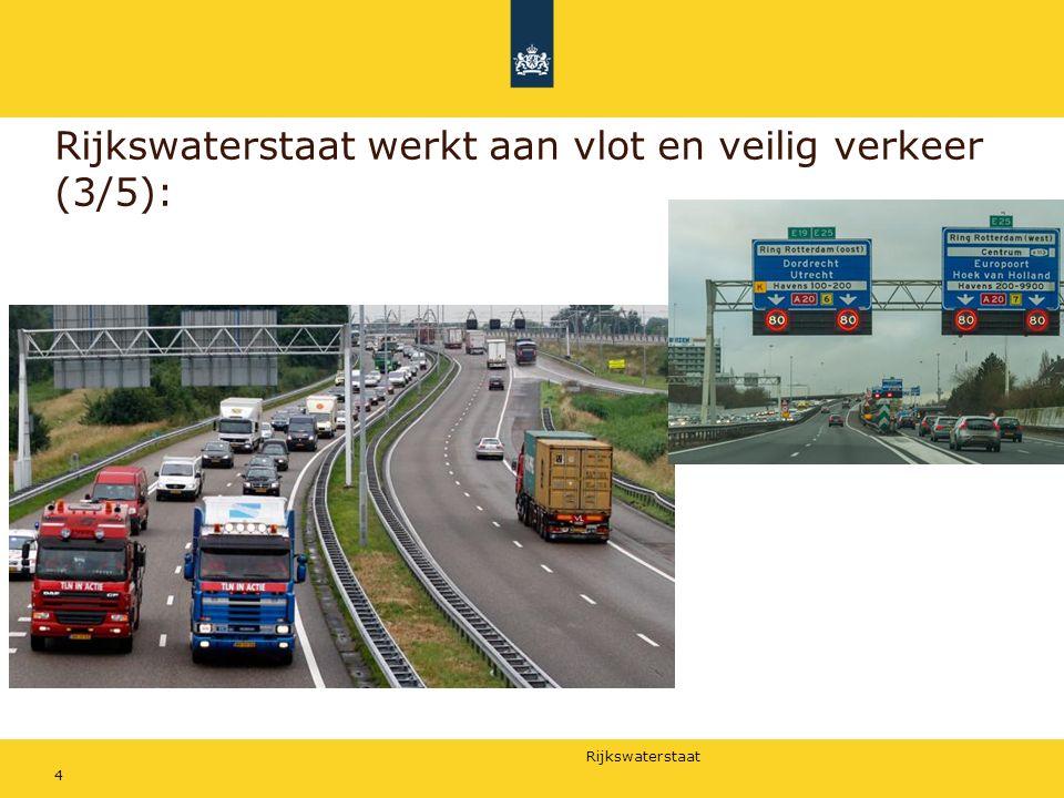 Rijkswaterstaat werkt aan vlot en veilig verkeer (3/5):