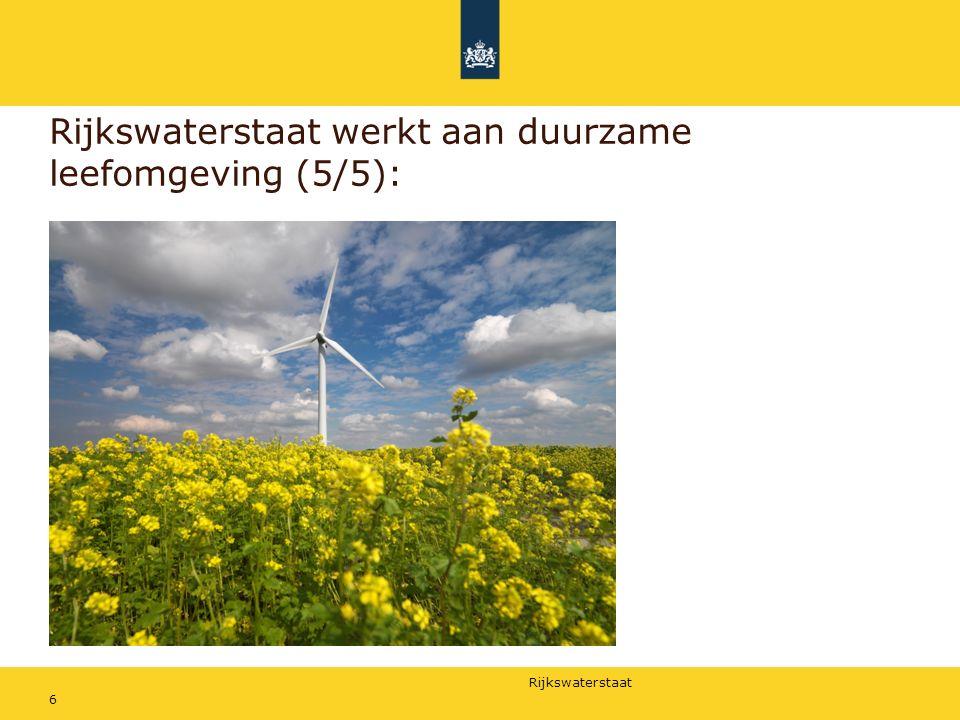 Rijkswaterstaat werkt aan duurzame leefomgeving (5/5):