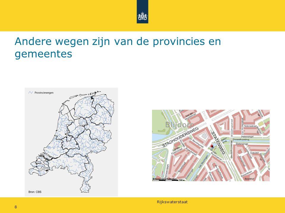 Andere wegen zijn van de provincies en gemeentes