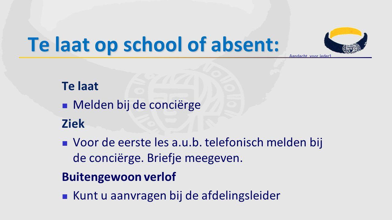 Te laat op school of absent:
