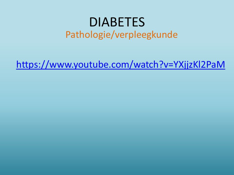 Pathologie/verpleegkunde https://www.youtube.com/watch v=YXjjzKl2PaM