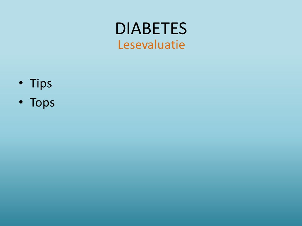 DIABETES Lesevaluatie Tips Tops