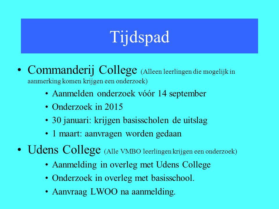 Tijdspad Commanderij College (Alleen leerlingen die mogelijk in aanmerking komen krijgen een onderzoek)