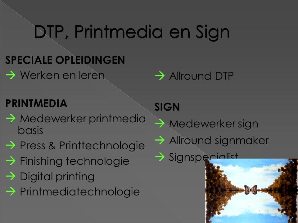 DTP, Printmedia en Sign  Werken en leren  Allround DTP
