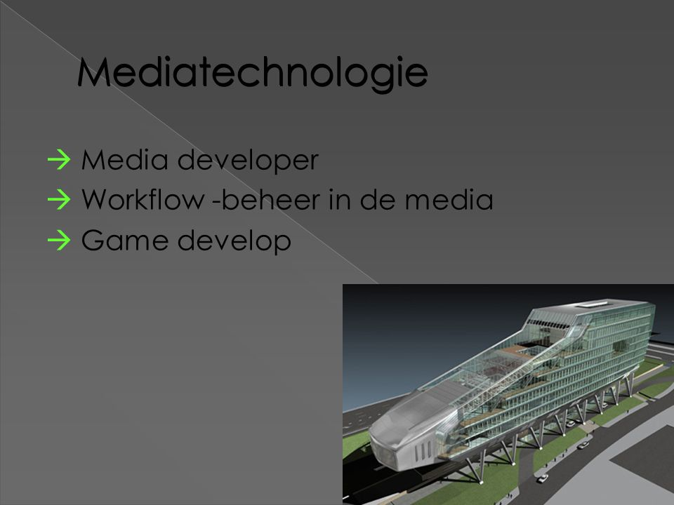 Mediatechnologie  Media developer  Workflow -beheer in de media  Game develop 14