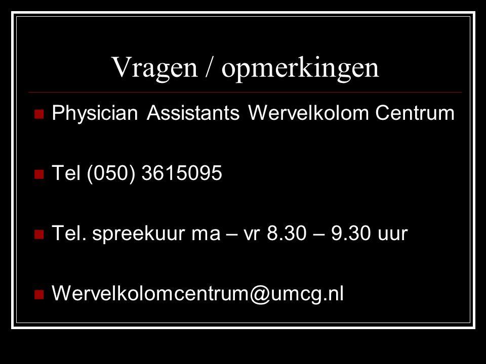 Vragen / opmerkingen Physician Assistants Wervelkolom Centrum