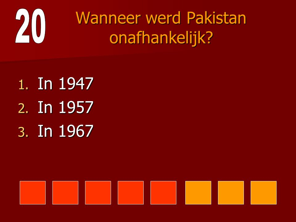 Wanneer werd Pakistan onafhankelijk