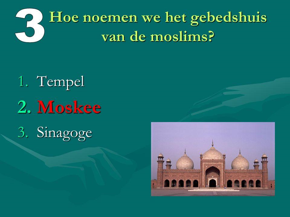 Hoe noemen we het gebedshuis van de moslims
