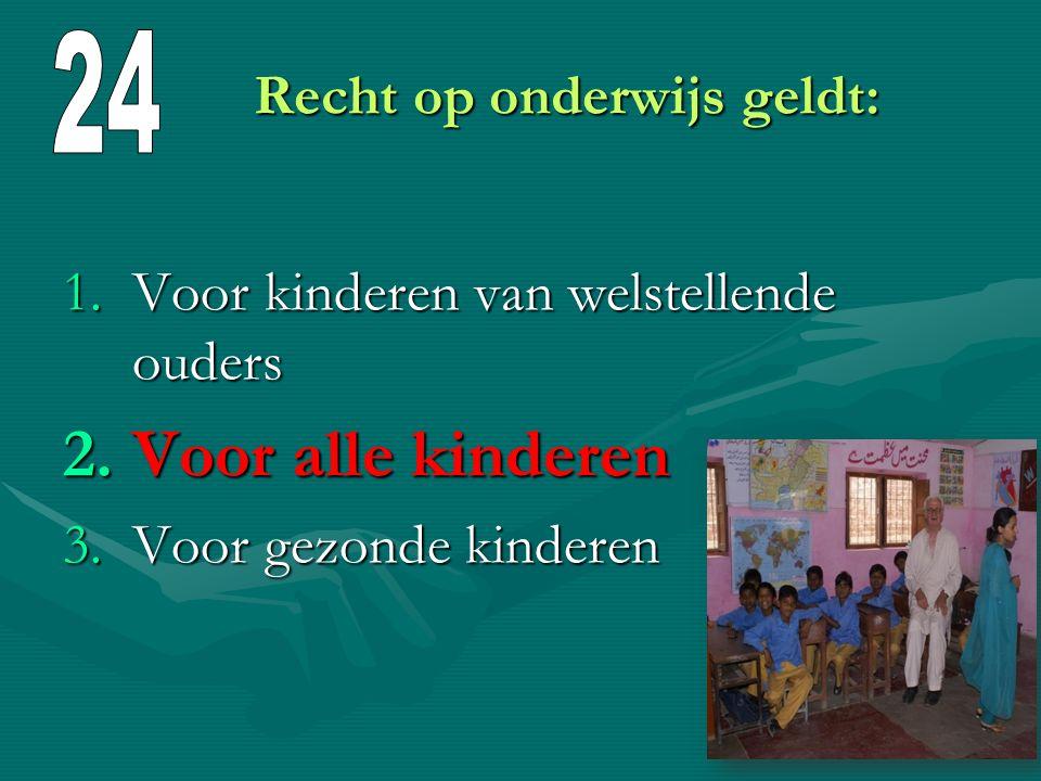 Recht op onderwijs geldt: