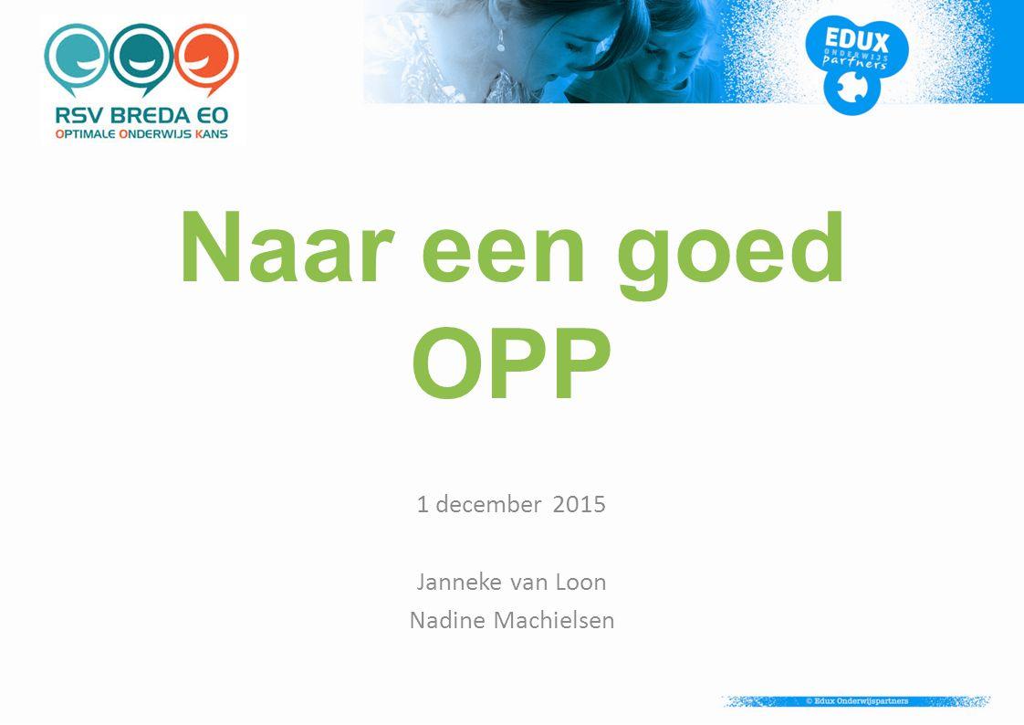 1 december 2015 Janneke van Loon Nadine Machielsen