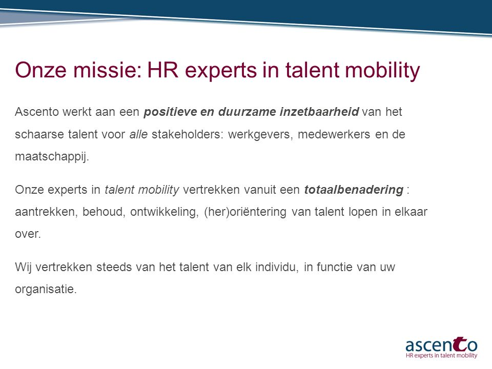 Onze missie: HR experts in talent mobility