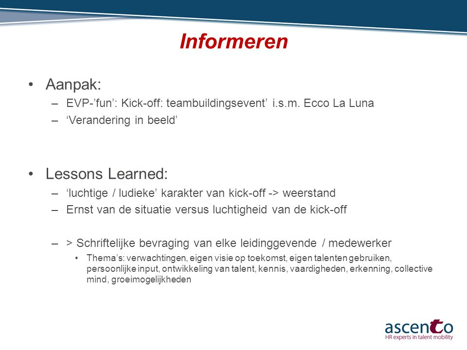 Informeren Aanpak: Lessons Learned: