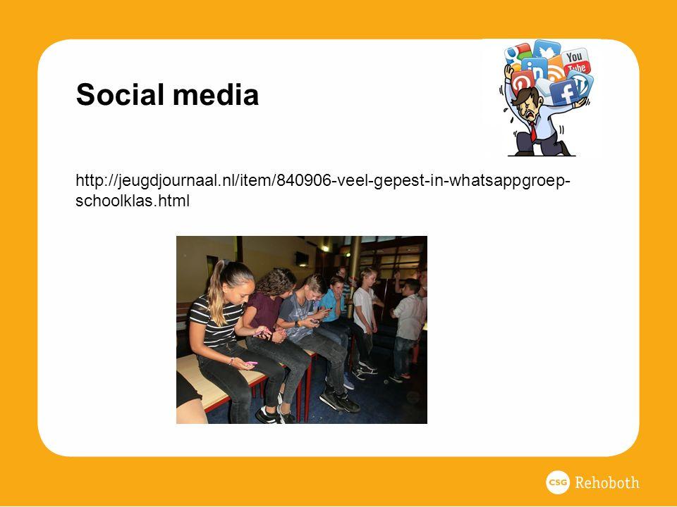Social media http://jeugdjournaal.nl/item/840906-veel-gepest-in-whatsappgroep-schoolklas.html.