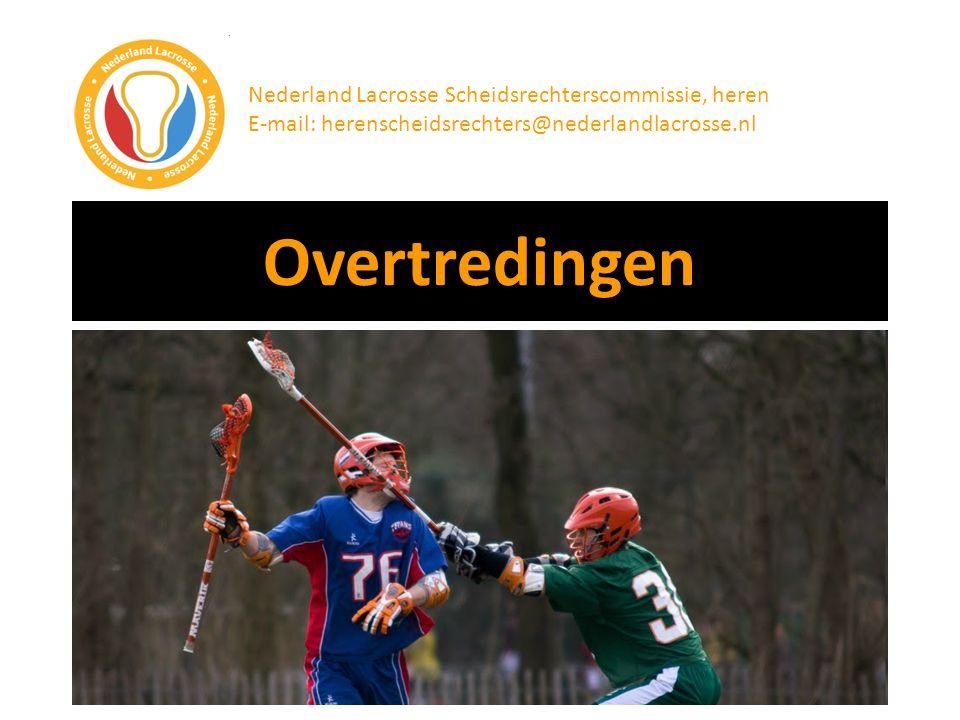 Overtredingen Nederland Lacrosse Scheidsrechterscommissie, heren