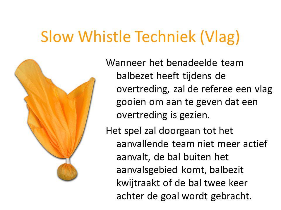 Slow Whistle Techniek (Vlag)
