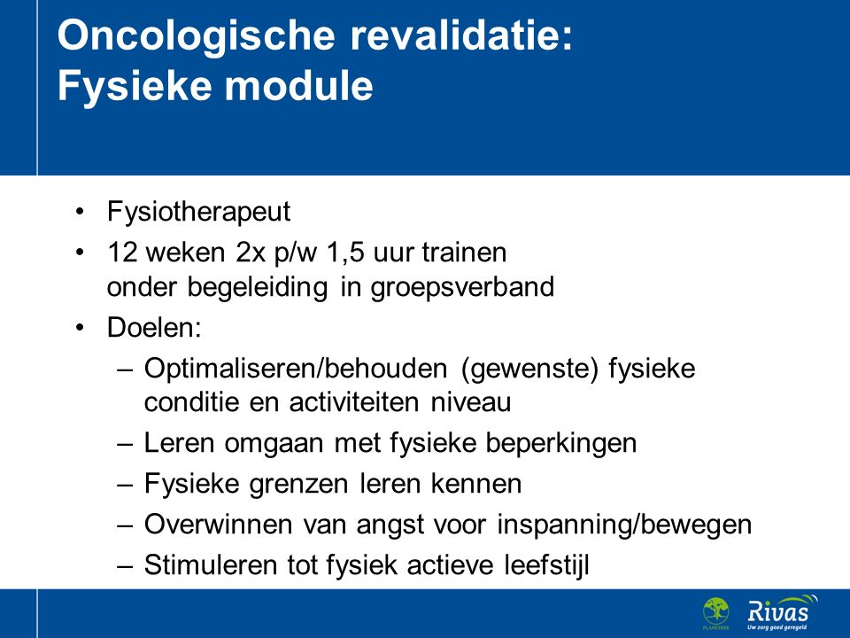 Oncologische revalidatie: Fysieke module