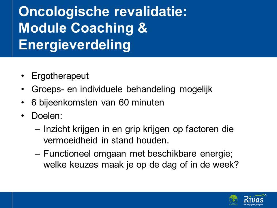 Oncologische revalidatie: Module Coaching & Energieverdeling