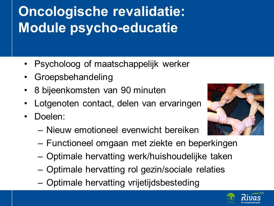 Oncologische revalidatie: Module psycho-educatie