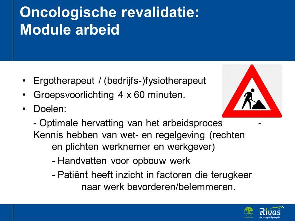 Oncologische revalidatie: Module arbeid