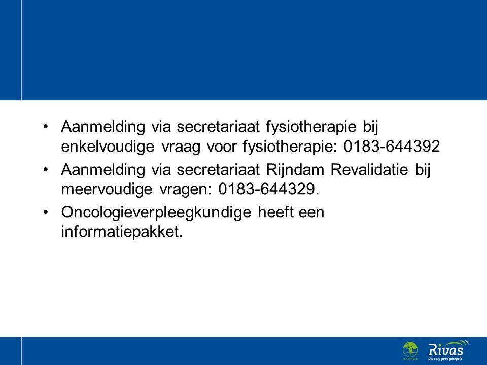 Aanmelding via secretariaat fysiotherapie bij enkelvoudige vraag voor fysiotherapie: 0183-644392