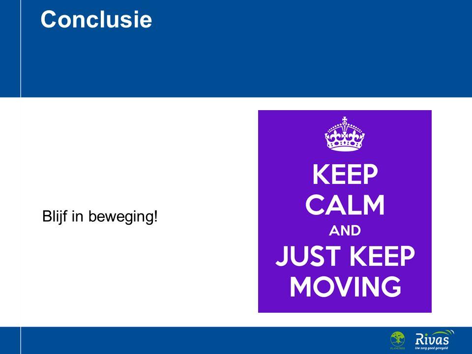 Conclusie Blijf in beweging!