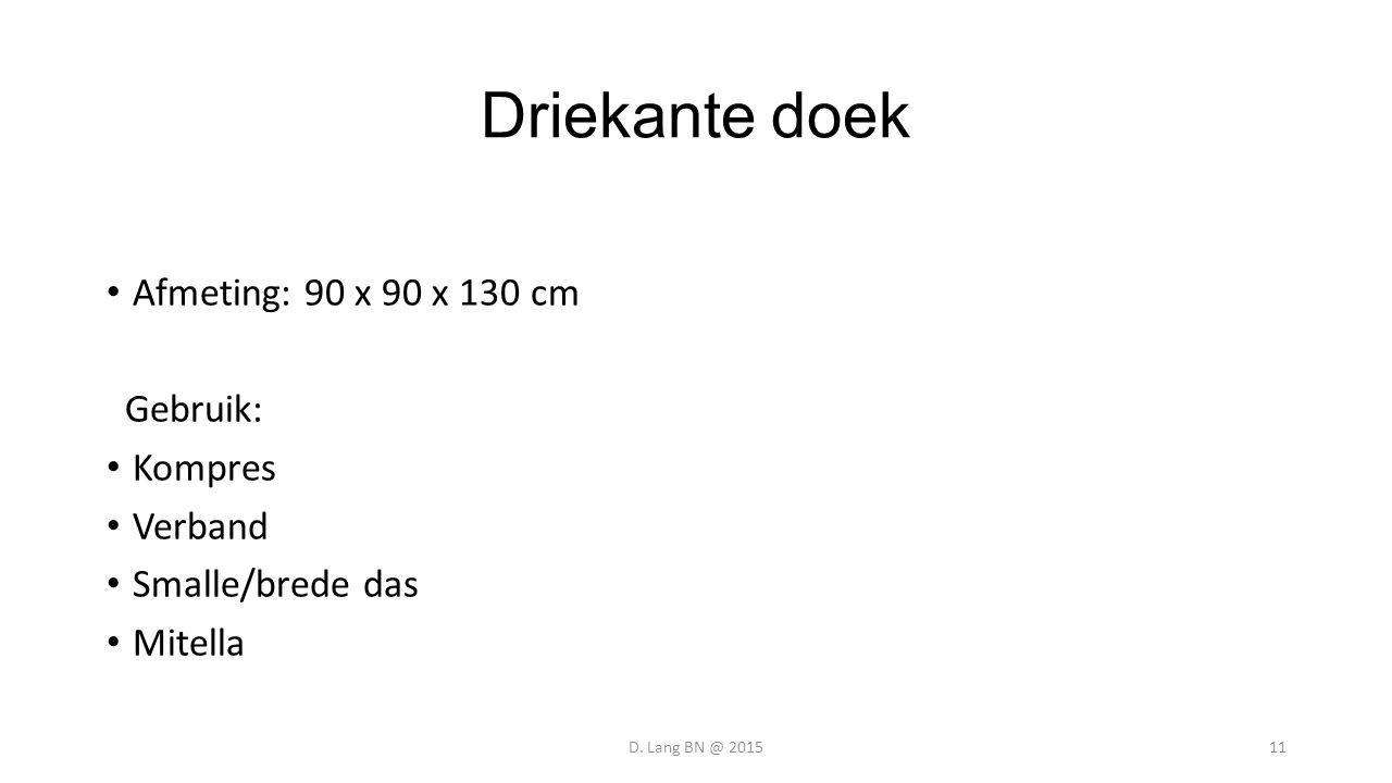 Driekante doek Afmeting: 90 x 90 x 130 cm Gebruik: Kompres Verband