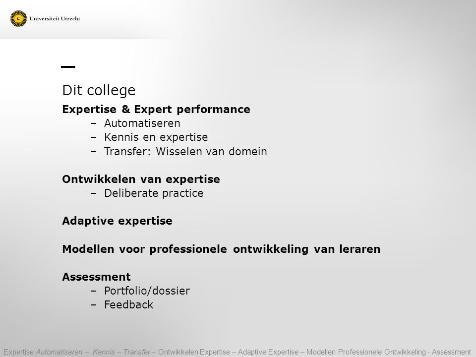 Dit college Expertise & Expert performance Automatiseren