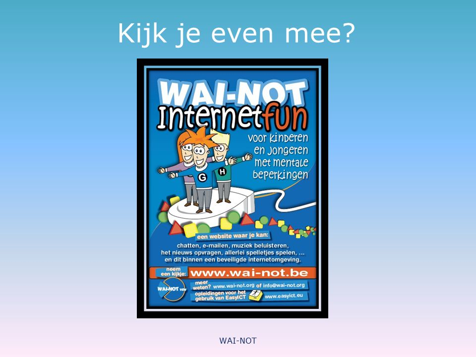 Kijk je even mee WAI-NOT