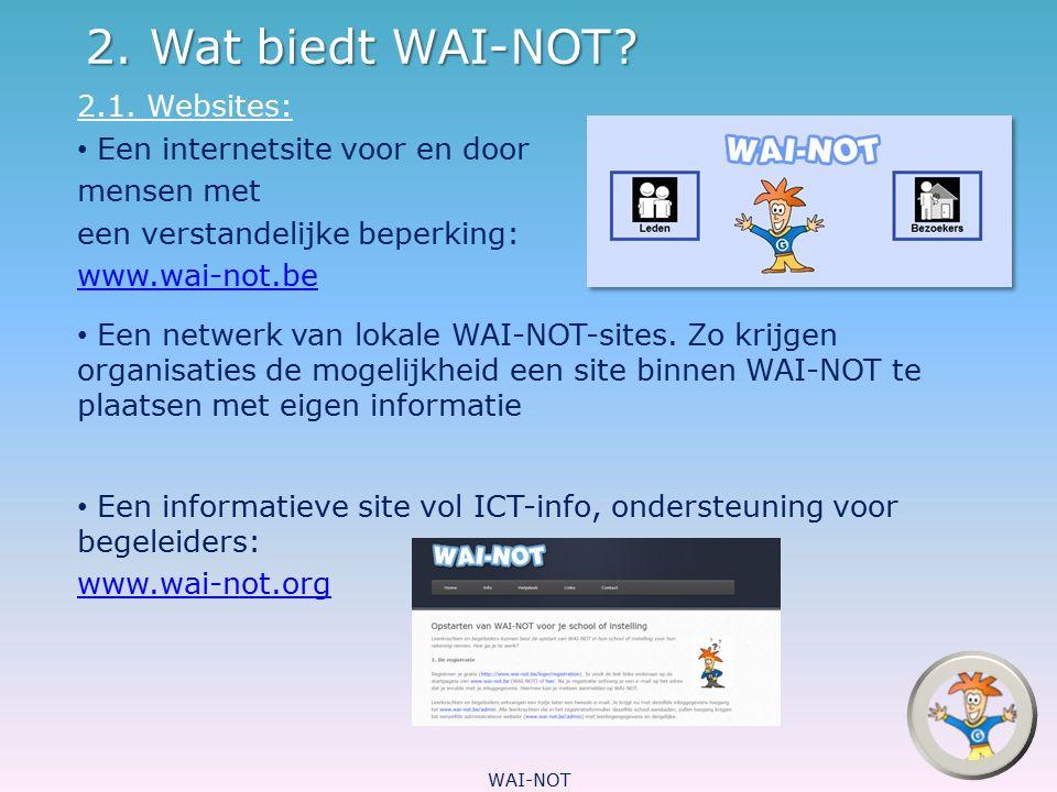 2. Wat biedt WAI-NOT 2.1. Websites: Een internetsite voor en door