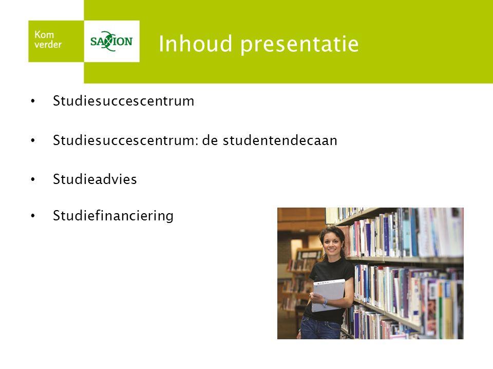 Inhoud presentatie Studiesuccescentrum