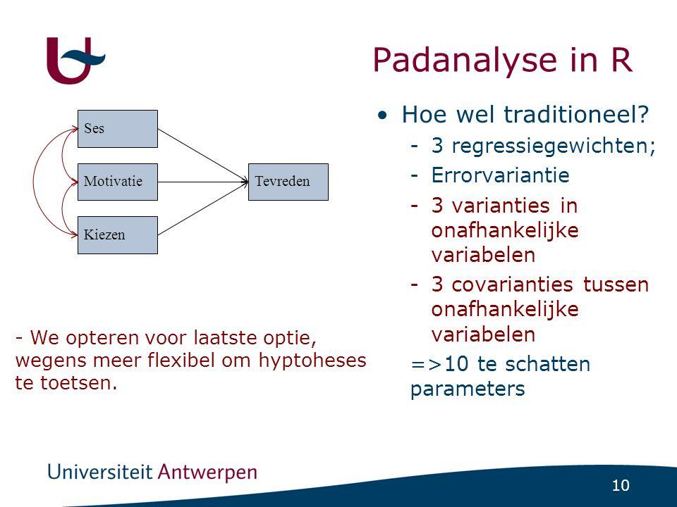 Syntax van lavaan Soorten parameters: regressiegewichten