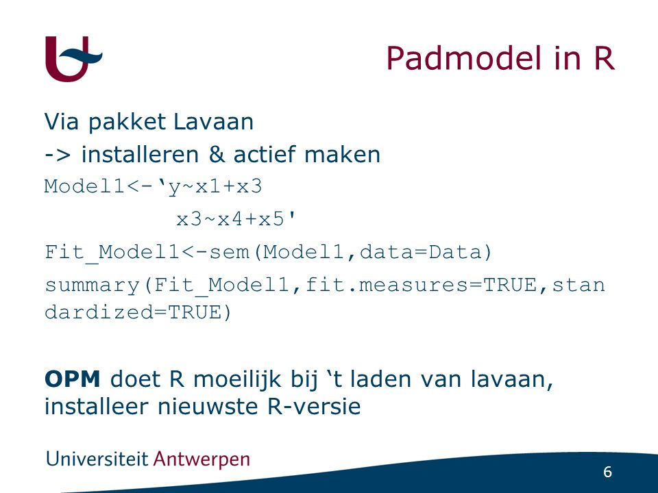Padanalyse in R Wat wordt er geschat in lavaan Ses Motivatie Tevreden