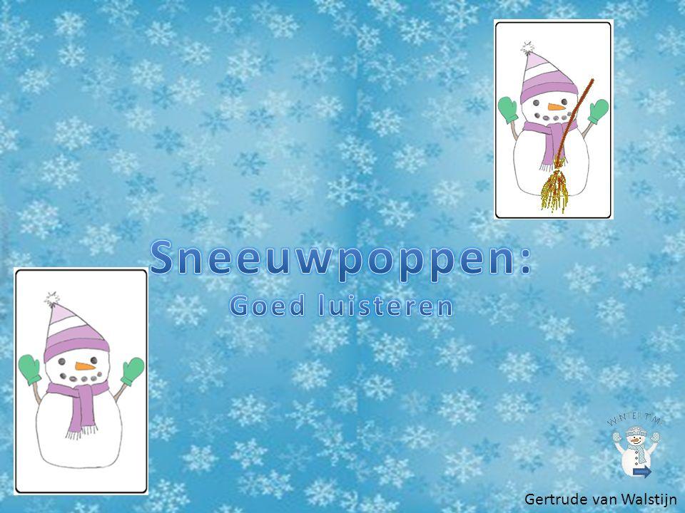 Sneeuwpoppen: Goed luisteren Gertrude van Walstijn