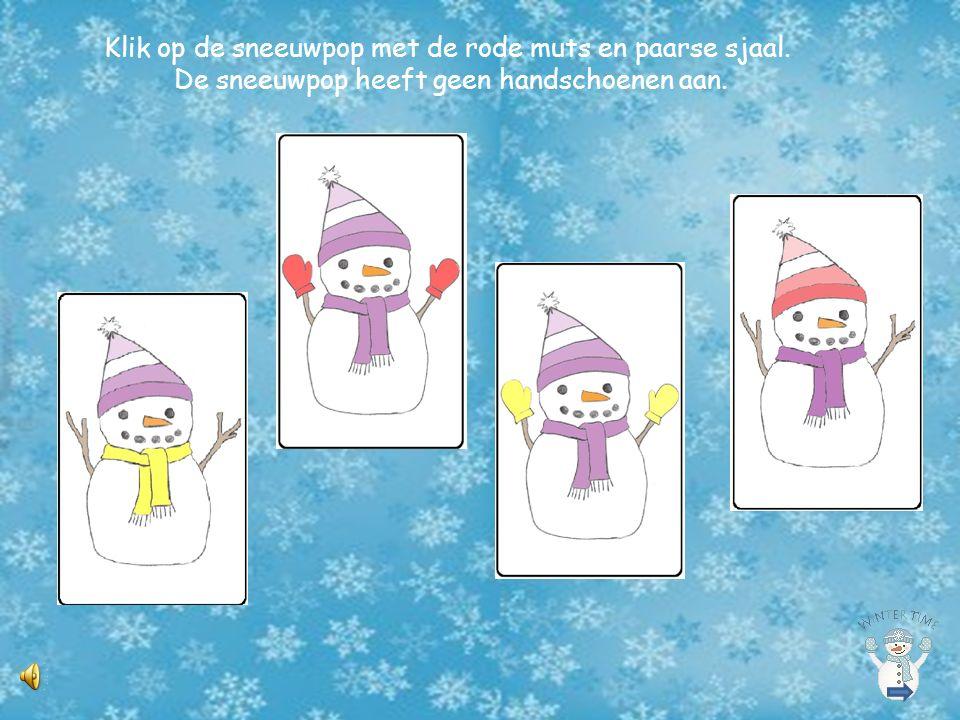 Klik op de sneeuwpop met de rode muts en paarse sjaal.