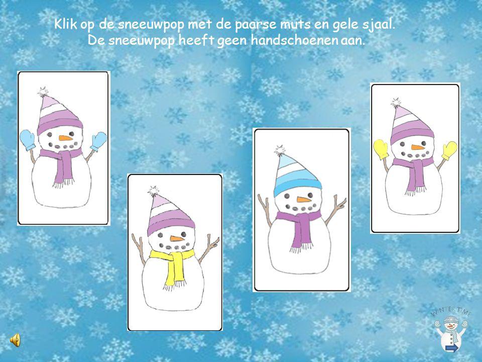 Klik op de sneeuwpop met de paarse muts en gele sjaal.