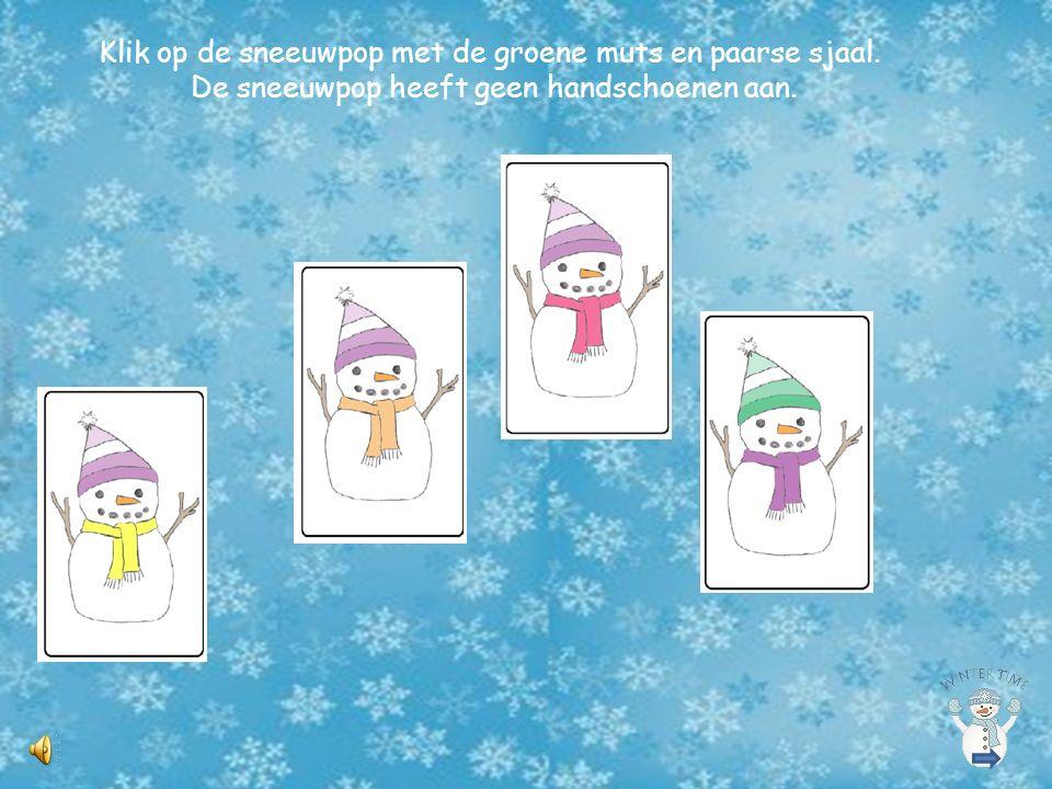 Klik op de sneeuwpop met de groene muts en paarse sjaal.