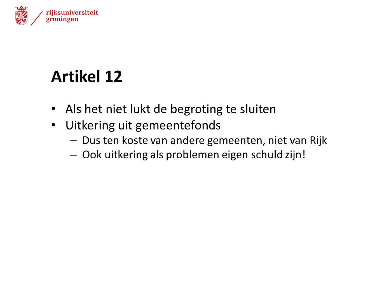 Artikel 12 Als het niet lukt de begroting te sluiten